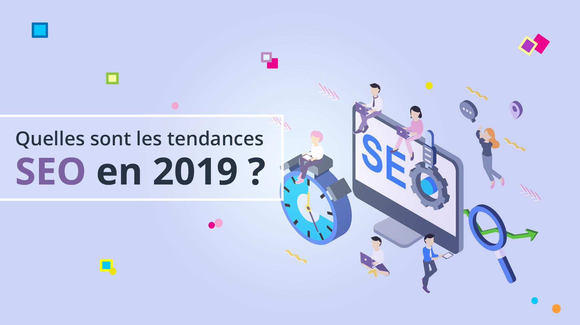 Illusatration Quelles sont les tendances SEO pour 2019 ?