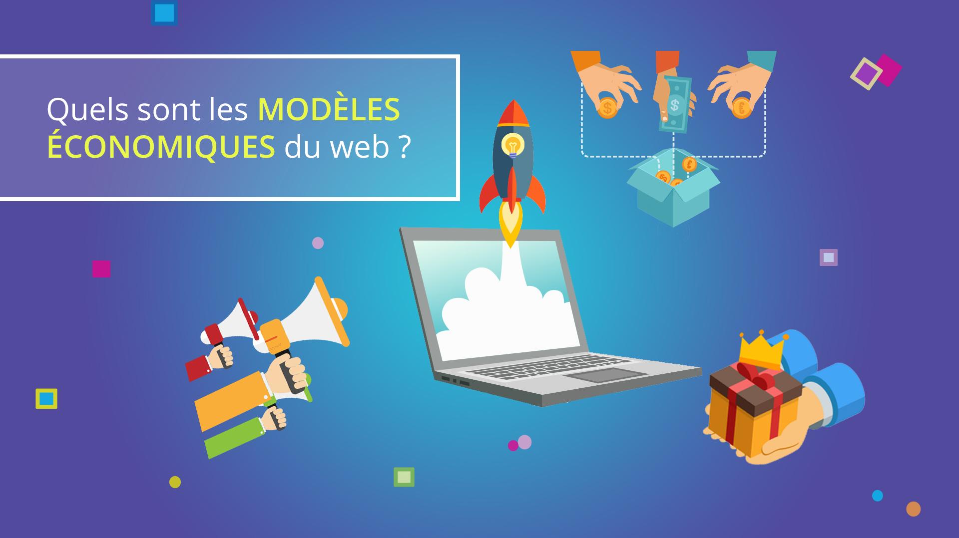 Illusatration Quels sont les modèles économiques du web ?