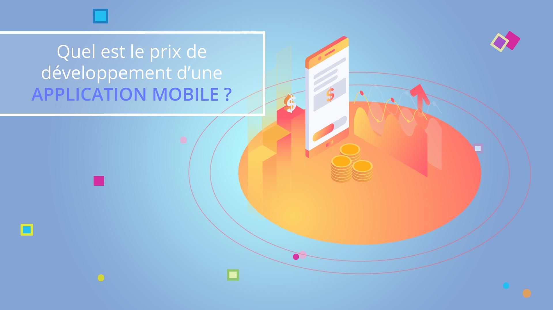 Illusatration Quel est le prix de développement d'une application mobile ?